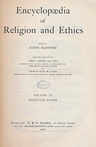 Encyclopedia of Religion and Ethics: Volume 11