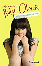 Le journal de Ruby Oliver : Pas très rond dans ma tête