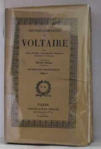 Oeuvres complètes de Voltaire tome XXXIII, dictionnaire philosophique tome IV