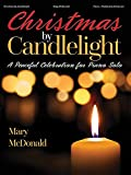 Christmas by Candlelight: A Peaceful Celebration for Piano Solo