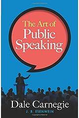 The Art of Public Speaking Paperback
