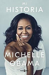 Mi historia par Michelle Obama