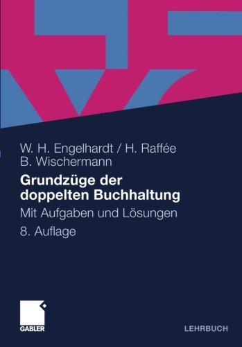 Grundzüge der doppelten Buchhaltung: Mit Aufgaben und Lösungen (German Edition)