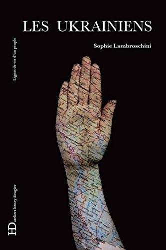 Les Ukrainiens par Sophie Lambroschini