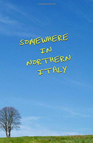 Somewhere in Northern Italy: Blank Journal and Movie Quote por Rome Ants