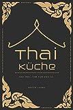Thai-Küche: Pad Thai, Tom Yum & Co.