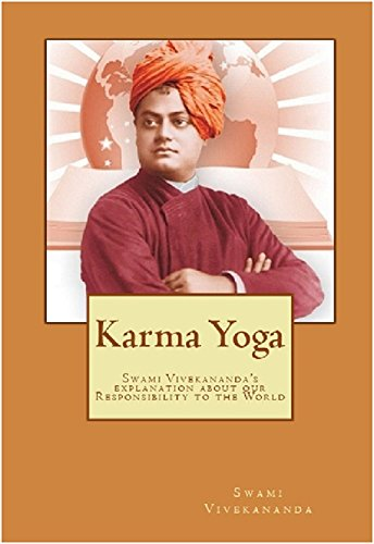 Karma Yoga (Illustrated): Swami Vivekananda's explanation about Work to the mankind (English Edition)