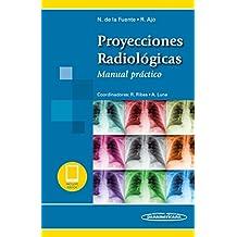 Proyecciones Radiológicas (Manual práctico)