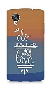 AMEZ do great things with love Back Cover For LG Nexus 5