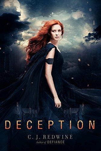 Deception (Defiance Trilogy) by C. J. Redwine (2014-08-26)