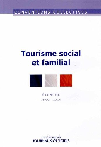 Tourisme social et familial : Convention collective nationale étendue par Journaux officiels