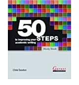 [(50 Steps to Improving Your Academic Writing)] [ By (author) Chris Sowton ] [March, 2012]