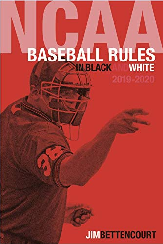 NCAA Baseball Rules in Black and White 2019-2020 (English Edition) (Ncaa Baseballs)