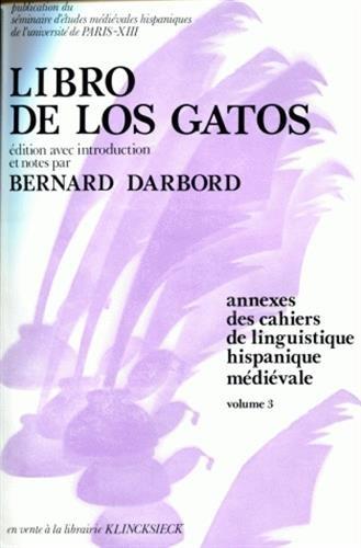 Libro de los gatos (Annexes des Cahiers de linguistique hispanique médiévale)