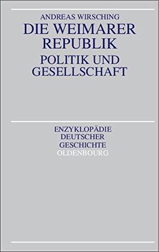 Die Weimarer Republik: Politik und Gesellschaft