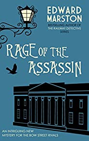 Rage of the Assassin: The compelling historical mystery packed with twists and turns (Bow Street Rivals Book 5