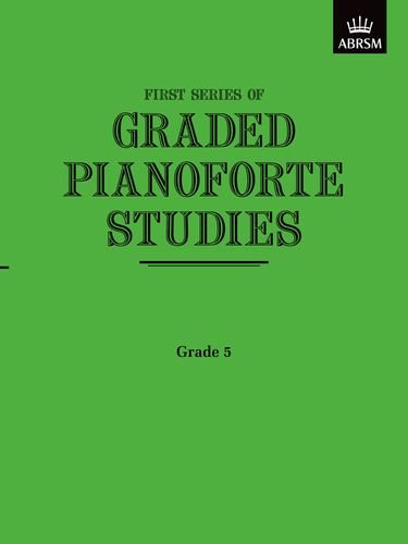 Graded Pianoforte Studies, First Series, Grade 5 (Higher) (Graded Pianoforte Studies (ABRSM))