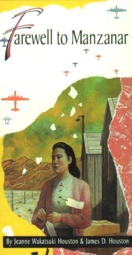 Farewell to Manzanar by Jeanne Wakatsuki Houston (1974-08-01)