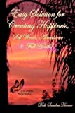 [Easy Solution for Creating Happiness, Self Worth, Abundance & Full Health!] (By: Dale Sandra Hoover) [published: December, 2011] bei Amazon kaufen