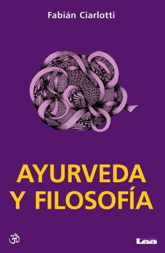Ayurveda y filosofía por Fabián Ciarlotti