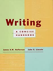 Writing: A Concise Handbook by James A. W. Heffernan (1996-10-17)