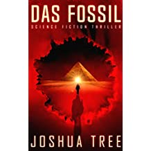 Das Fossil: Science Fiction Thriller (German Edition)