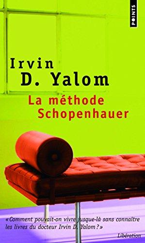 La méthode Schopenhauer par Irvin D. Yalom