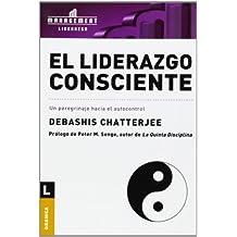 El Liderazgo Consciente/ Conscious Leadership