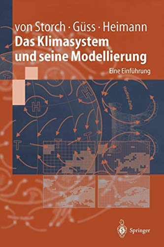 Das Klimasystem und seine Modellierung: Eine Einführung