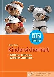 Kindersicherheit - Gefahren erkennen, Gefahren vermeiden (DIN-Ratgeber)