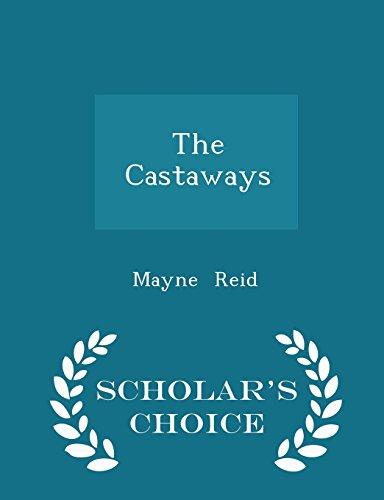 The Castaways - Scholar's Choice Edition