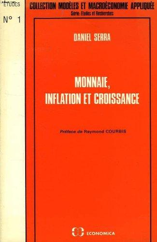 Monnaie inflation croissance par Sera