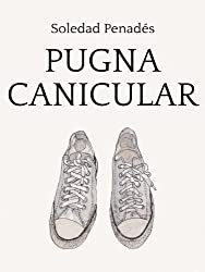 Pugna canicular (Spanish Edition)