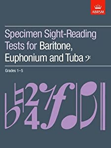 Specimen Sight-Reading Tests for Baritone, Euphonium and Tuba (Bass clef), Grades 1-5 (ABRSM Sight-reading)
