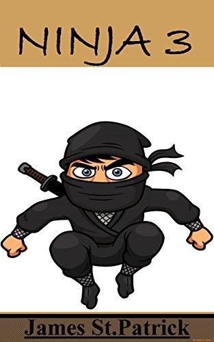 Ninja 3 (English Edition) eBook: James St.Patrick: Amazon.es ...