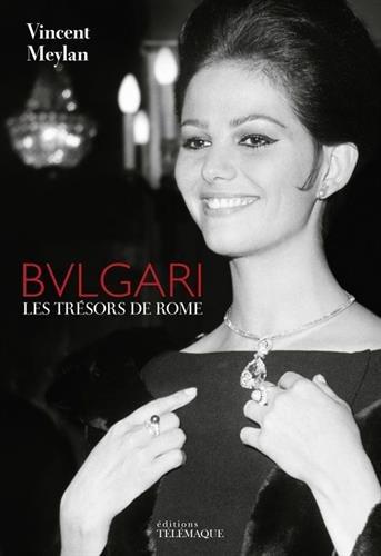 Bulgari, les trésors de Rome par Vincent Meylan