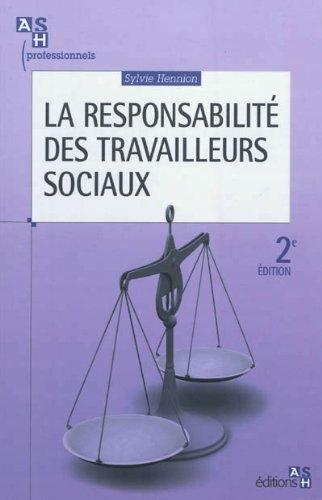 La responsabilité des travailleurs sociaux - 2e édition