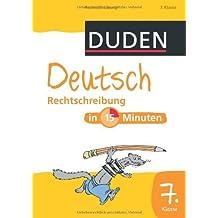 d1651117d860d Duden - Deutsch in 15 Minuten - Rechtschreibung 7. Klasse von Dirk Hennig  (Illustrator