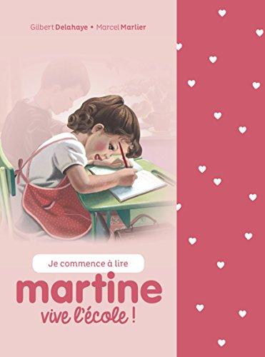 Je commence à lire avec Martine : Vive l'école ! : Coffret en 2 volumes : Martine à l'école ; Martine apprend à nager - Avec 1 cahier d'écriture et des étiquettes