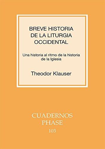 Breve historia de la liturgia occidental