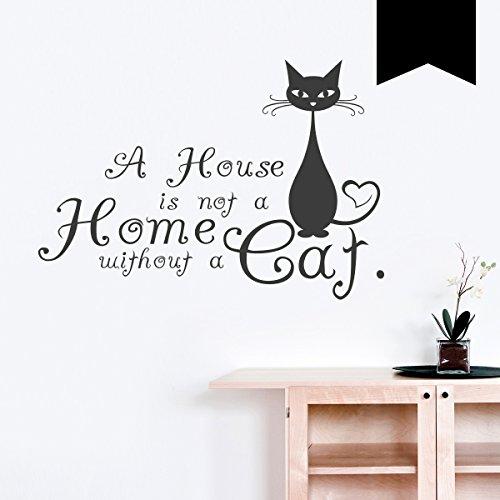 WANDKINGS Wandtattoo - A House is not a Home without a Cat - 50 x 35 cm - Schwarz - Wähle aus 5 Größen & 35 Farben