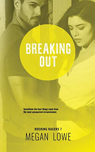 Breaking Out (Rocking Racers, Band 7) -