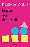 Etapas del desarrollo (Spanish Edition)
