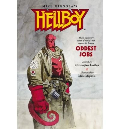 [Hellboy: Oddest Jobs] [by: Mike Mignola]
