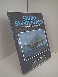 The Short Sunderland in World War II
