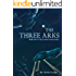 The Three Arks (Comet Clement series, #4)