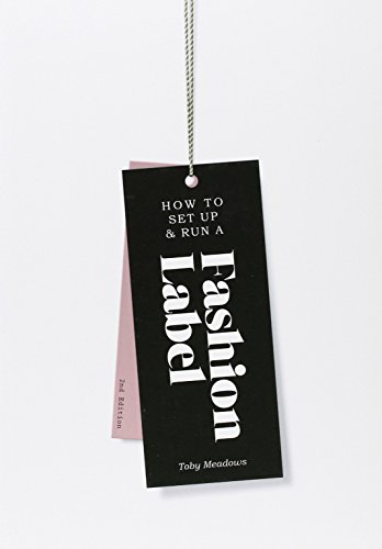 How to Set Up & Run a Fashion Label