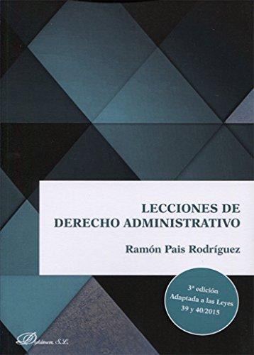 Lecciones de derecho administrativo por Ramón País Rodríguez