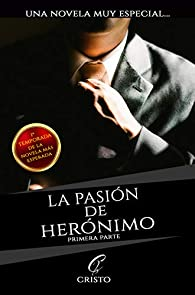 La pasión de Herónimo par Cristo Alcalá