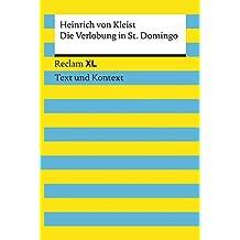 Kleist, Heinrich von: Die Verlobung in St. Domingo: Reclam XL – Text und Kontext